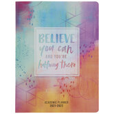 2021 - 2022 Believe You Can Academic Planner - 24 Months