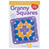 You CAN Do It! Granny Squares