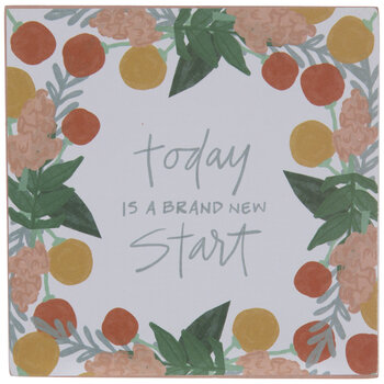 Today Is A Brand New Start Wood Decor
