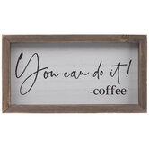 You Can Do It Coffee Wood Decor