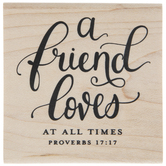 Proverbs 17:17 Rubber Stamp
