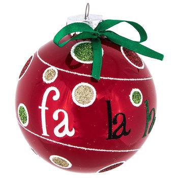 Fa La La Ball Ornament