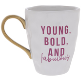Young Bold & Fabulous Hammered Mug