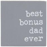 Best Bonus Dad Ever Wood Decor