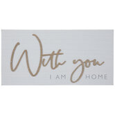 With You I Am Home Wood Wall Decor