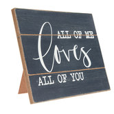 All Of Me Loves All Of You Wood Decor