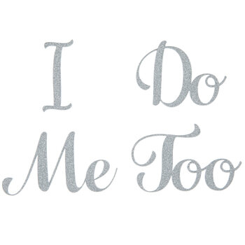 I Do Me Too Silver Wedding Shoe Stickers