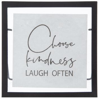 Choose Kindness Laugh Often Decor