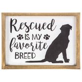 Rescued Is My Favorite Breed Wood Wall Decor