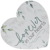 Forever In Our Hearts Wood Decor