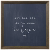 Let All You Do Be Done In Love Wood Wall Decor