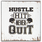 Hustle Hit Never Quit Wood Wall Decor
