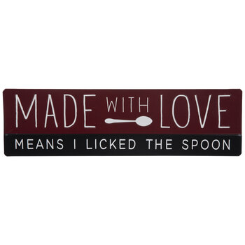 Licked The Spoon Metal Sign