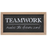 Teamwork Makes The Dream Work Wood Decor
