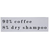Coffee & Dry Shampoo Wood Wall Decor
