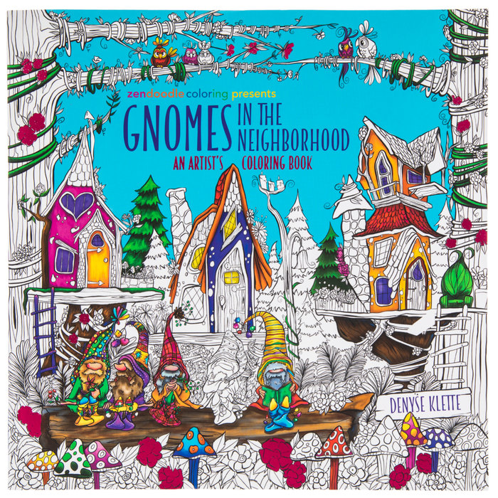 Zendoodle Gnomes In The Neighborhood Coloring Book Hobby Lobby 1817592