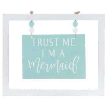 Trust Me I'm A Mermaid Wood Decor