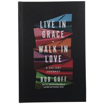 Live In Grace Walk In Love