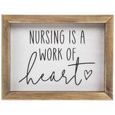 Nursing Is A Work Of Heart Wood Decor