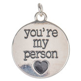 You're My Person Charm