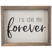 I'll Love You Forever Wood Wall Decor
