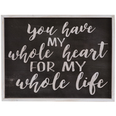 You Have My Whole Heart Wood Wall Decor