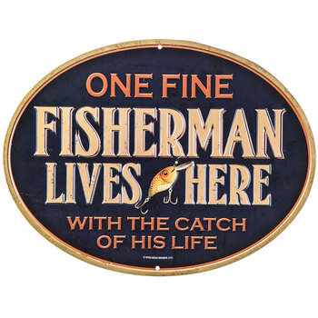 Fisherman Lives Here Metal Sign