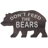 Don't Feed The Bears Wood Wall Decor