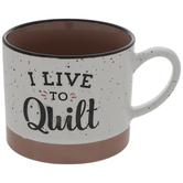 I Live To Quilt Mug