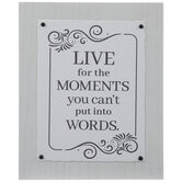 Live For The Moments Wood Decor