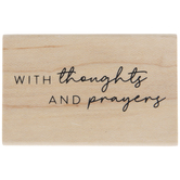 Thoughts & Prayers Rubber Stamp