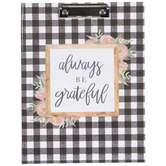 Always Be Grateful Clipboard & Notepad