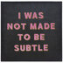Not Made To Be Subtle Canvas Wall Decor