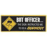 But Officer Metal Sign