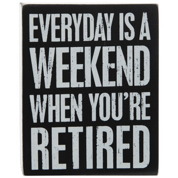 Everyday Is A Weekend Wood Decor