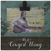 """It's A Cowgirl Thing Wood Clip Frame - 4"""" x 6"""""""