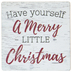 Have Yourself A Merry Little Christmas Magnet