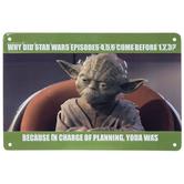 Star Wars Yoda Meme Metal Sign