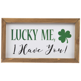Lucky Me I Have You Wood Decor