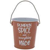 Pumpkin Spice & Everything Nice Tin Bucket