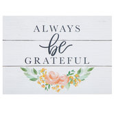 Always Be Grateful Wood Wall Decor