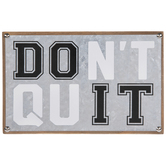 Don't Quit Do It Galvanized Metal Wall Decor