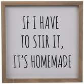 If I Have To Stir It Wood Wall Decor