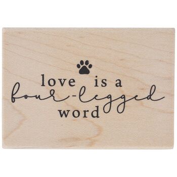 Love Is A Four-Legged Word Rubber Stamp
