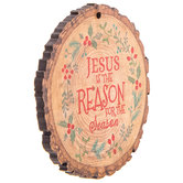 Reason For The Season Tree Slice Ornament
