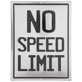 No Speed Limit Metal Sign