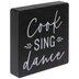 Cook Sing Dance Wood Decor