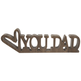 Love You Dad Wood Decor