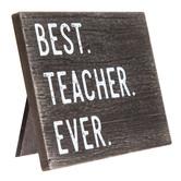Best Teacher Ever Wood Decor