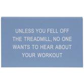Fell Off The Treadmill Decor